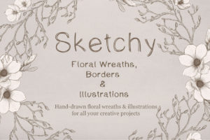 Sketchy Floral Wreaths & Borders